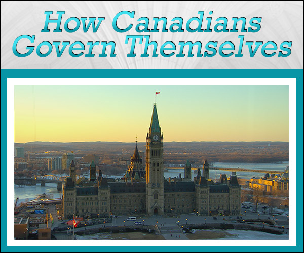 How Canadians Govern Themselves