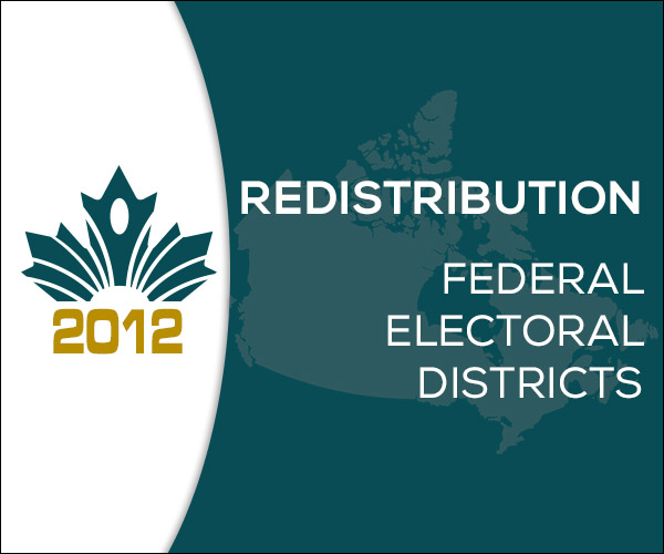 Redistribution: Federal Electoral Districts